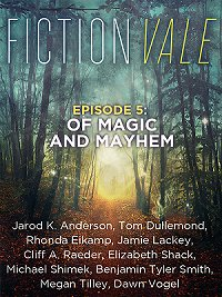 Fictionvale Episode 5