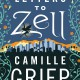 Letters to Zell by Camille Griep