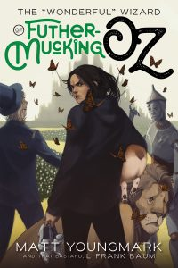 "Cover for The ""Wonderful"" Wizard of Futhermucking Oz"