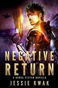 Cover art for Negative Return by Jessie Kwak
