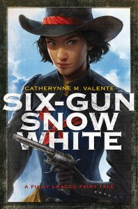 Cover art for Six-Gun Snow White