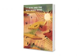 Cover of The Sun and The Wayward Wind