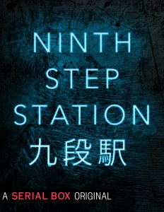 Cover art for Ninth Step Station, featuring the title in glowing blue English and Japanese characters