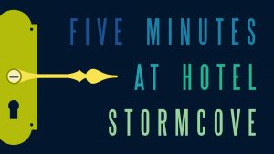 Portion of cover art for Five Minutes at Hotel Stormcove
